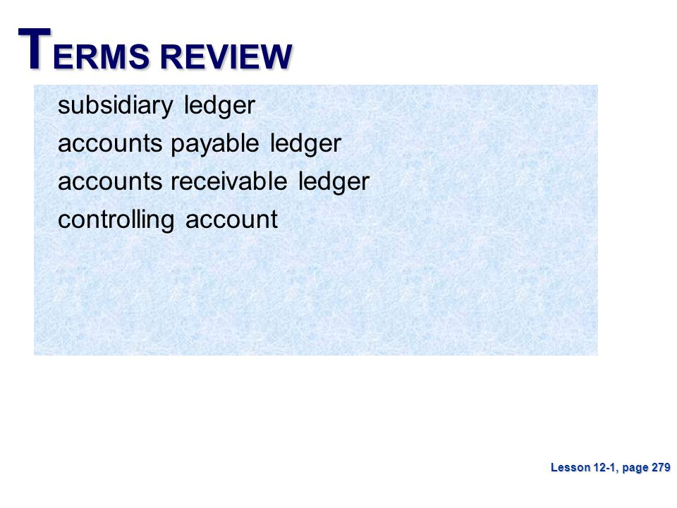 TERMS REVIEW subsidiary ledger accounts payable ledger