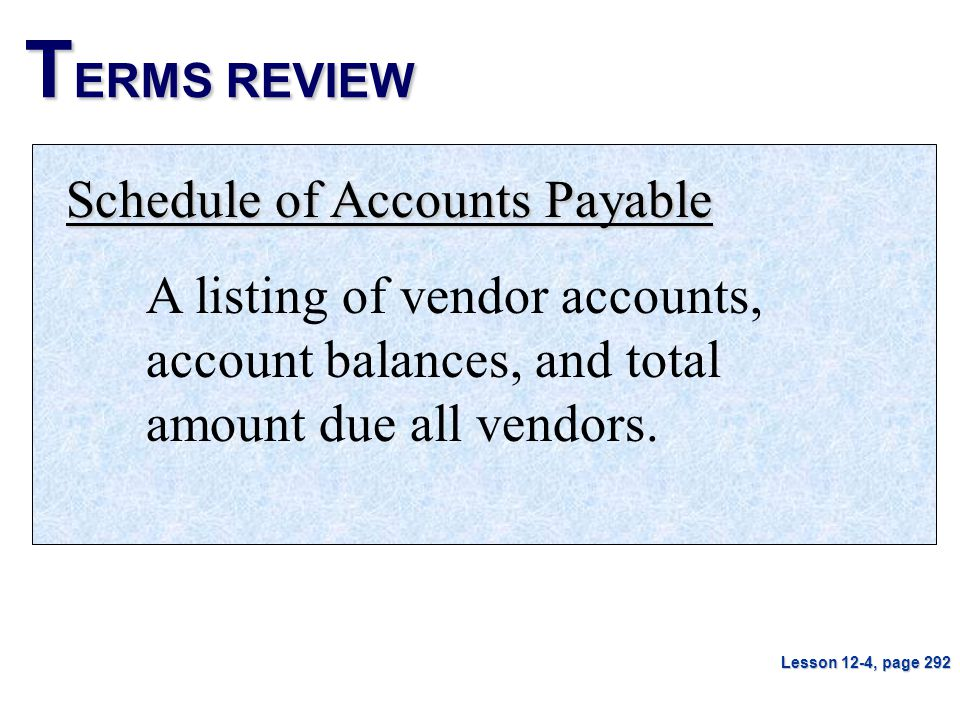 TERMS REVIEW Schedule of Accounts Payable