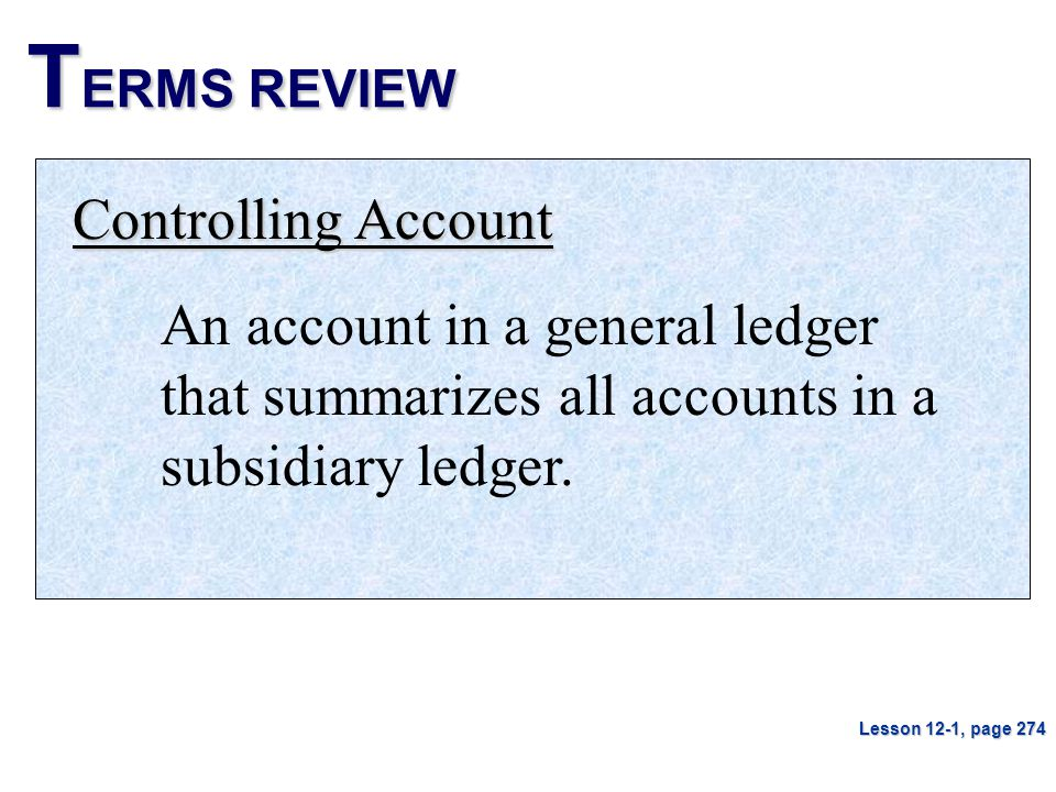 TERMS REVIEW Controlling Account