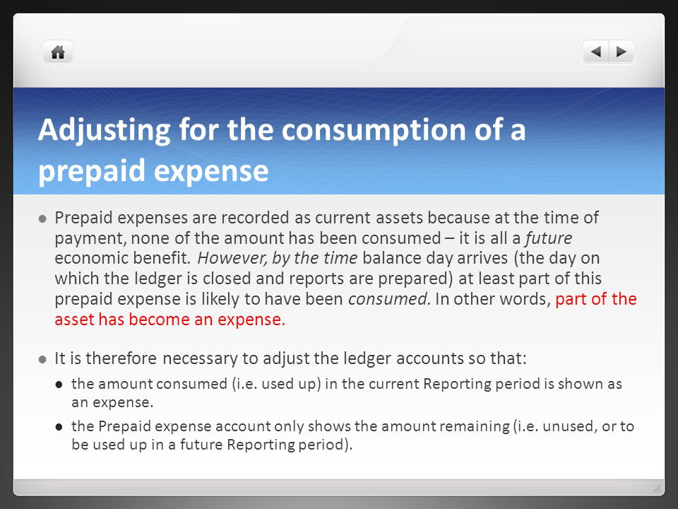 Adjusting for the consumption of a prepaid expense