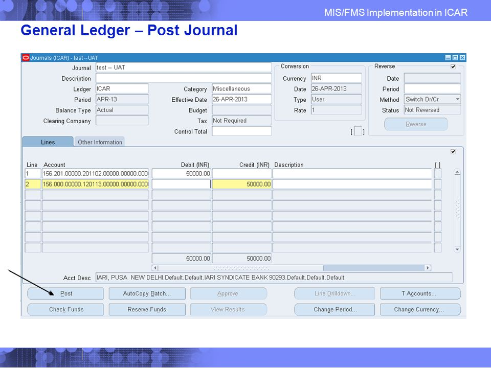 General Ledger – Post Journal