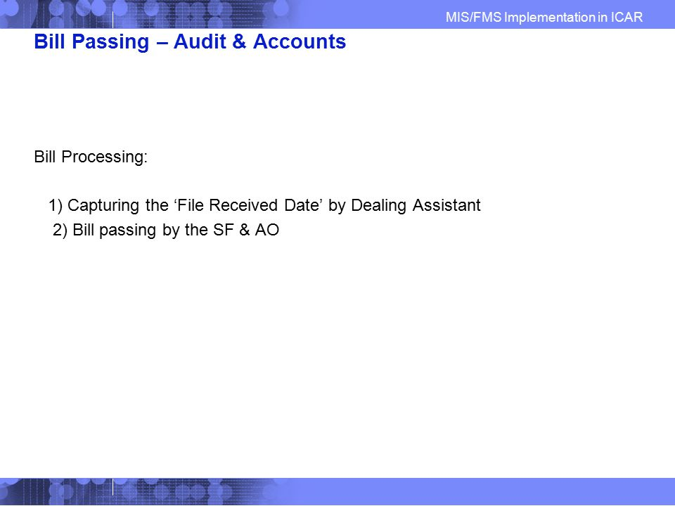 Bill Passing – Audit & Accounts