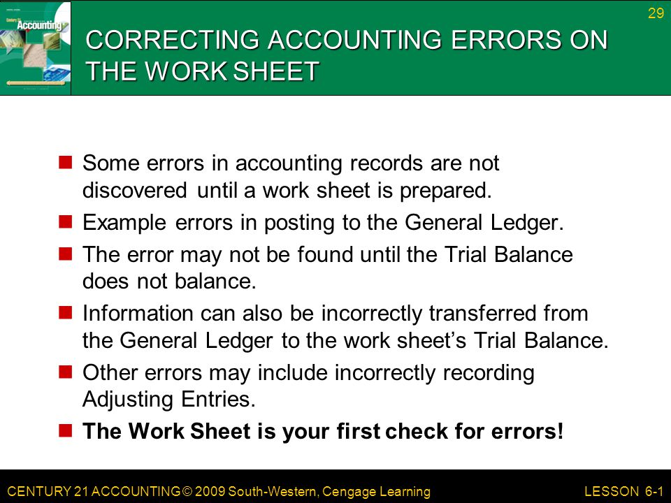 CORRECTING ACCOUNTING ERRORS ON THE WORK SHEET
