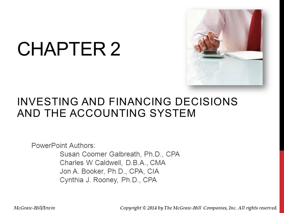 Investing and financing decisions and the Accounting System