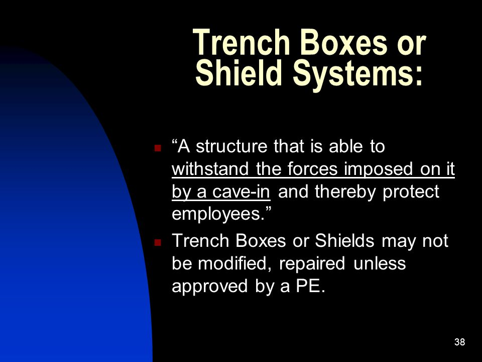 Trench Boxes or Shield Systems: