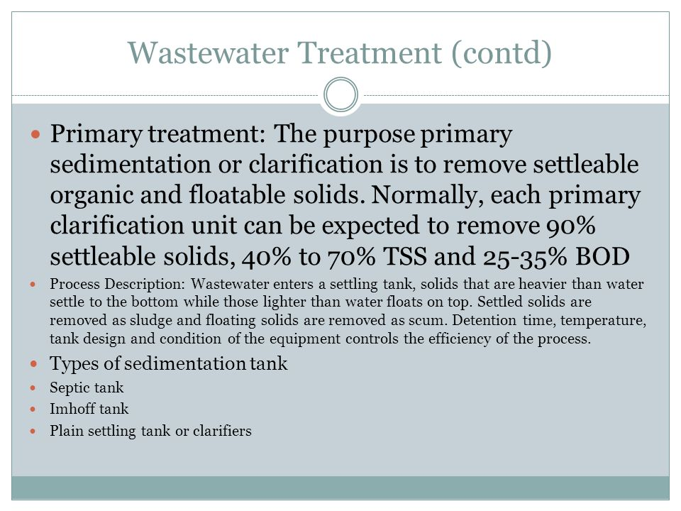 Wastewater Treatment (contd)