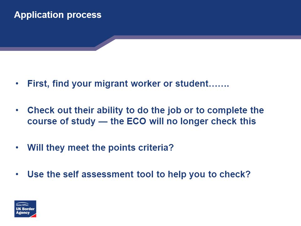 Application process First, find your migrant worker or student…….