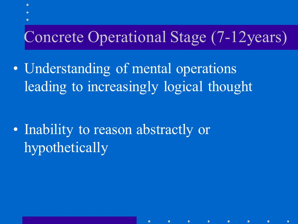 Concrete Operational Stage (7-12years)
