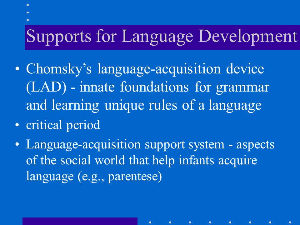 Supports for Language Development