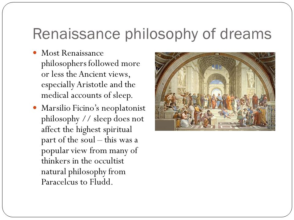 Philosophy Of Dreams And Sleeping Renaissance And Early Modern New Philosophers Soul