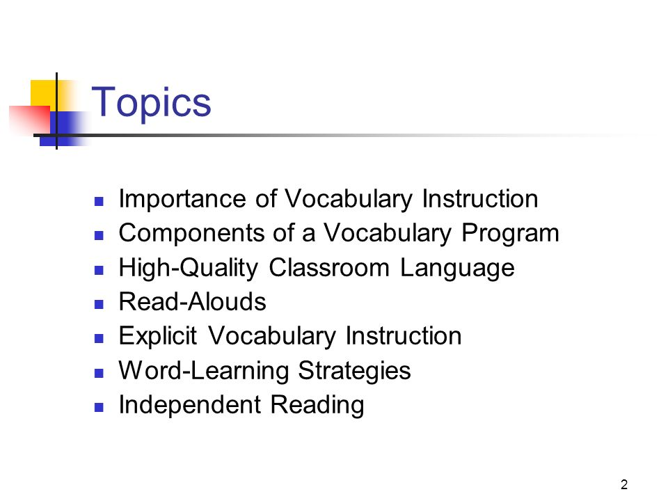 Topics Importance of Vocabulary Instruction