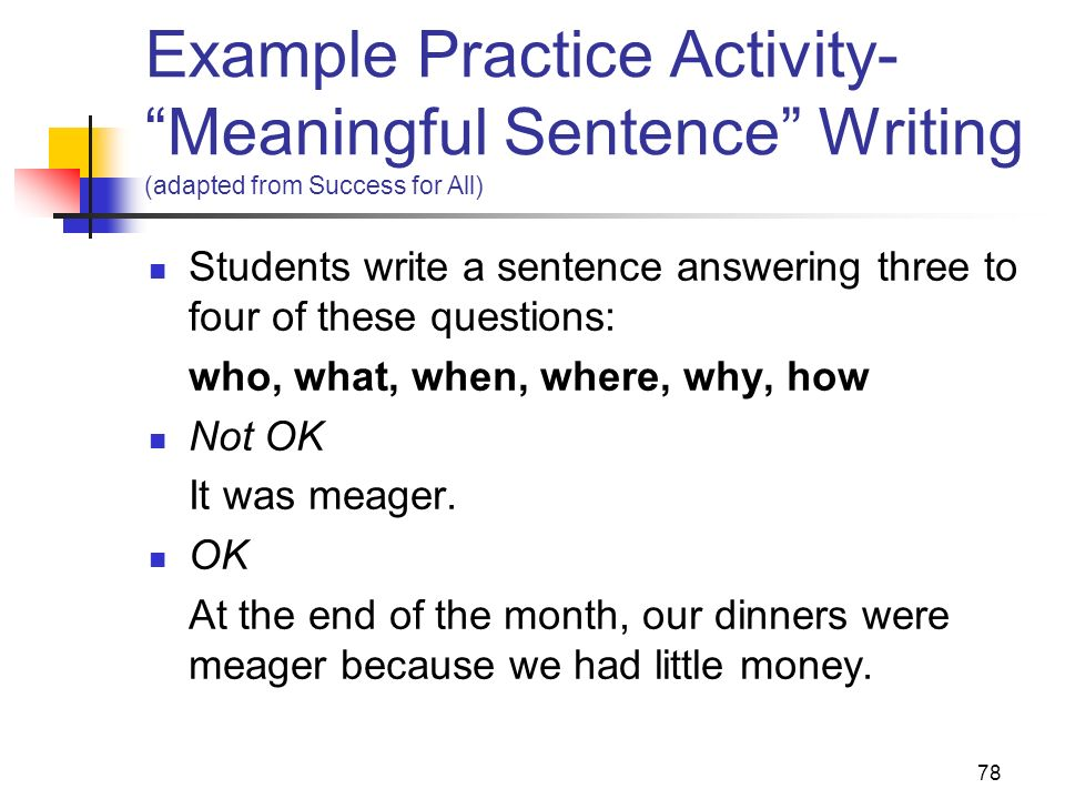 Example Practice Activity- Meaningful Sentence Writing (adapted from Success for All)