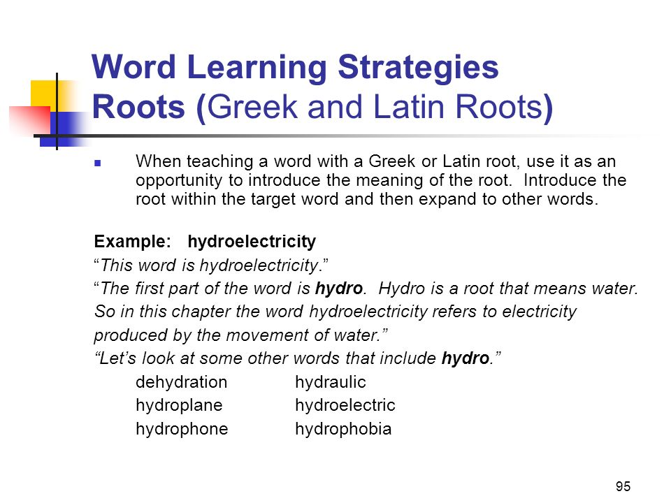 Word Learning Strategies Roots (Greek and Latin Roots)