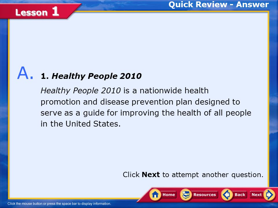 A. 1. Healthy People 2010 Quick Review - Answer