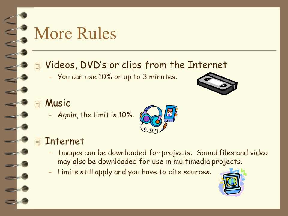 More Rules Videos, DVD's or clips from the Internet Music Internet