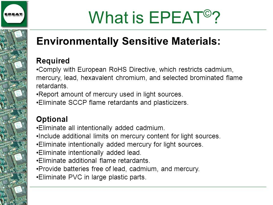 What is EPEAT© Environmentally Sensitive Materials: Required Optional