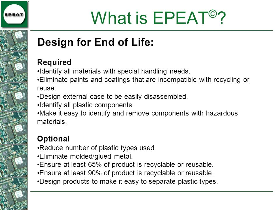 What is EPEAT© Design for End of Life: Required Optional