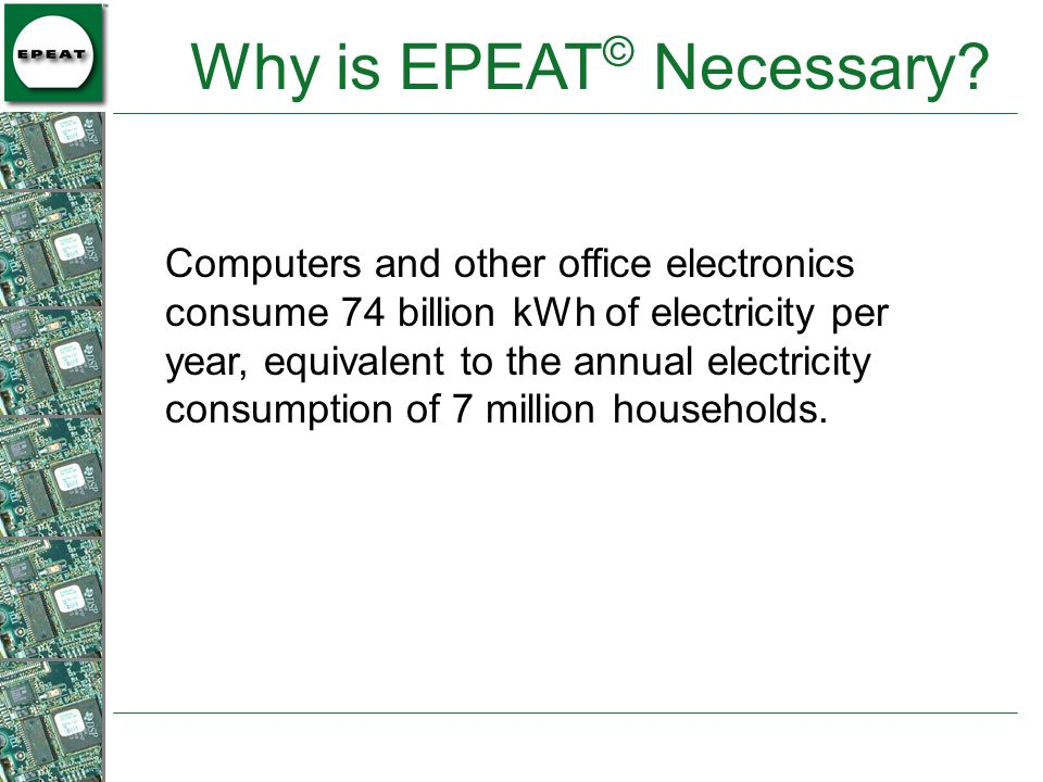 Why is EPEAT© Necessary