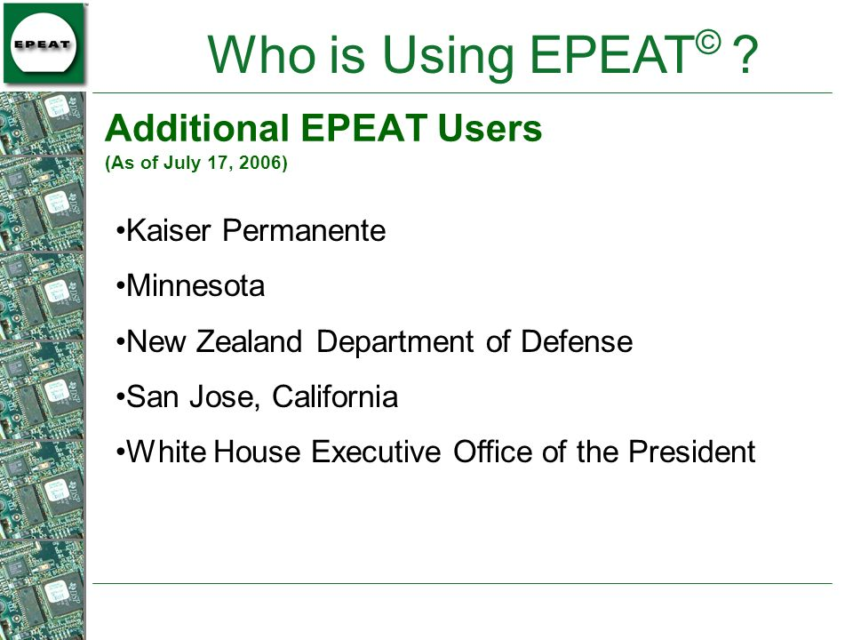 Additional EPEAT Users (As of July 17, 2006)