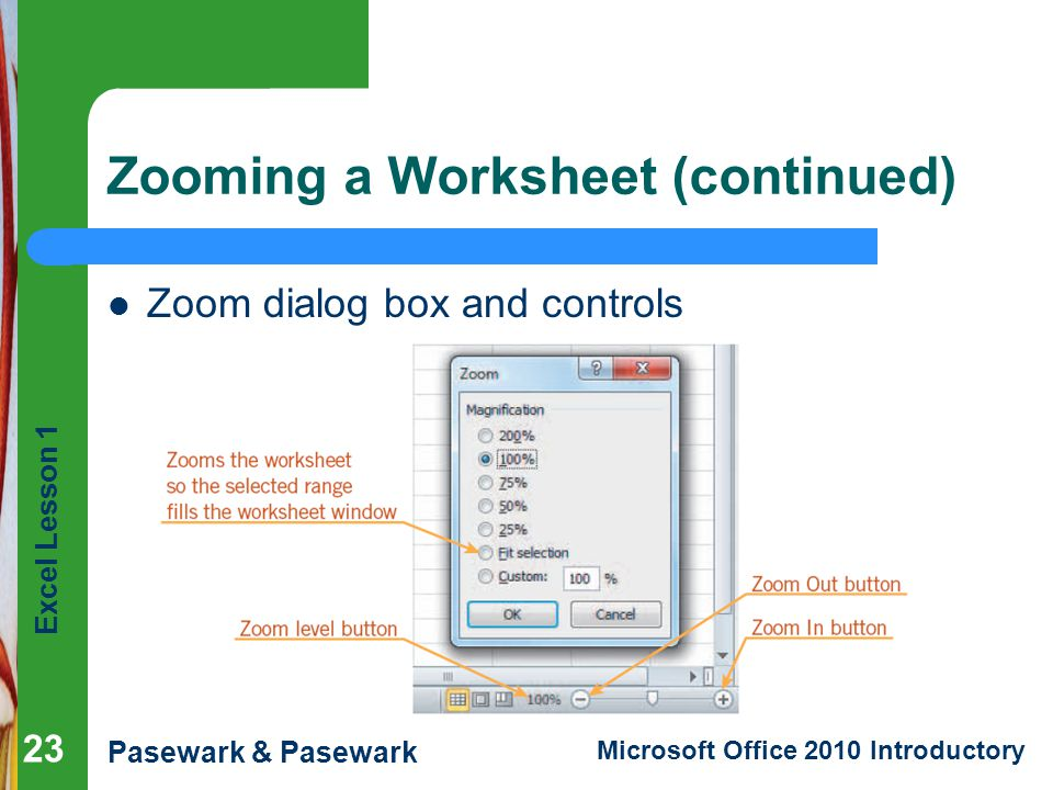 Zooming a Worksheet (continued)