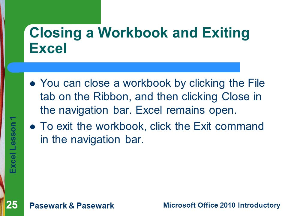 Closing a Workbook and Exiting Excel