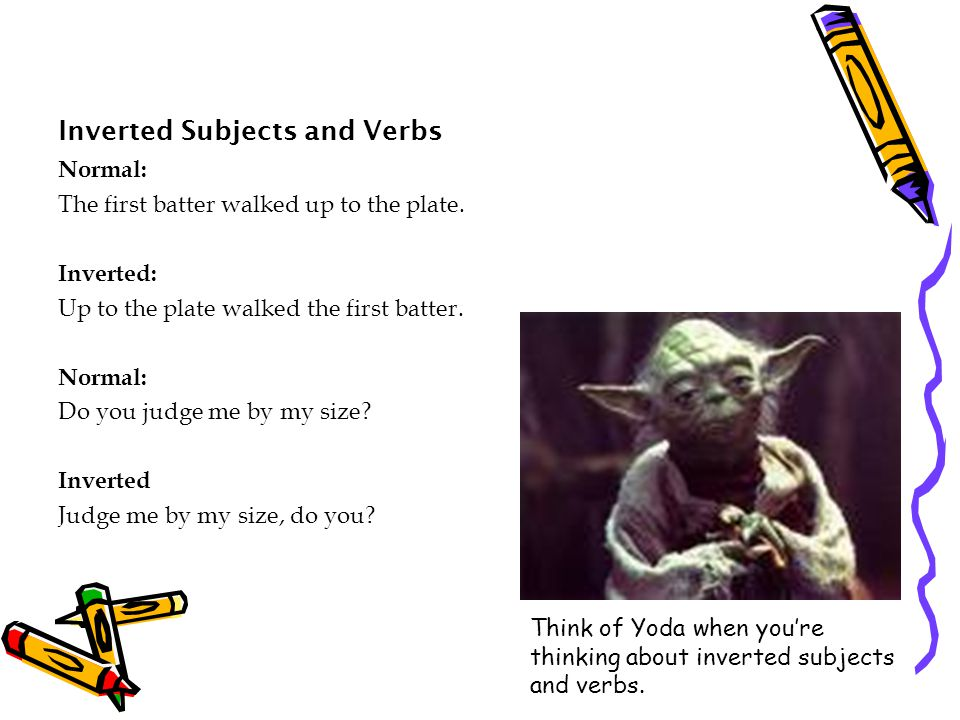 Inverted Subjects and Verbs