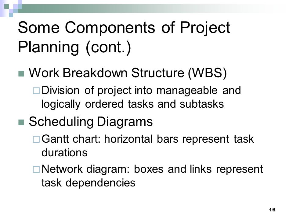 Some Components of Project Planning (cont.)