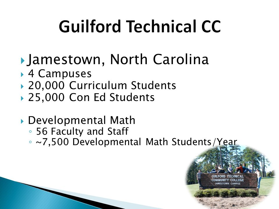 Guilford Technical CC Jamestown, North Carolina 4 Campuses