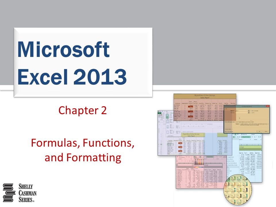 Chapter 2 Formulas, Functions, and Formatting