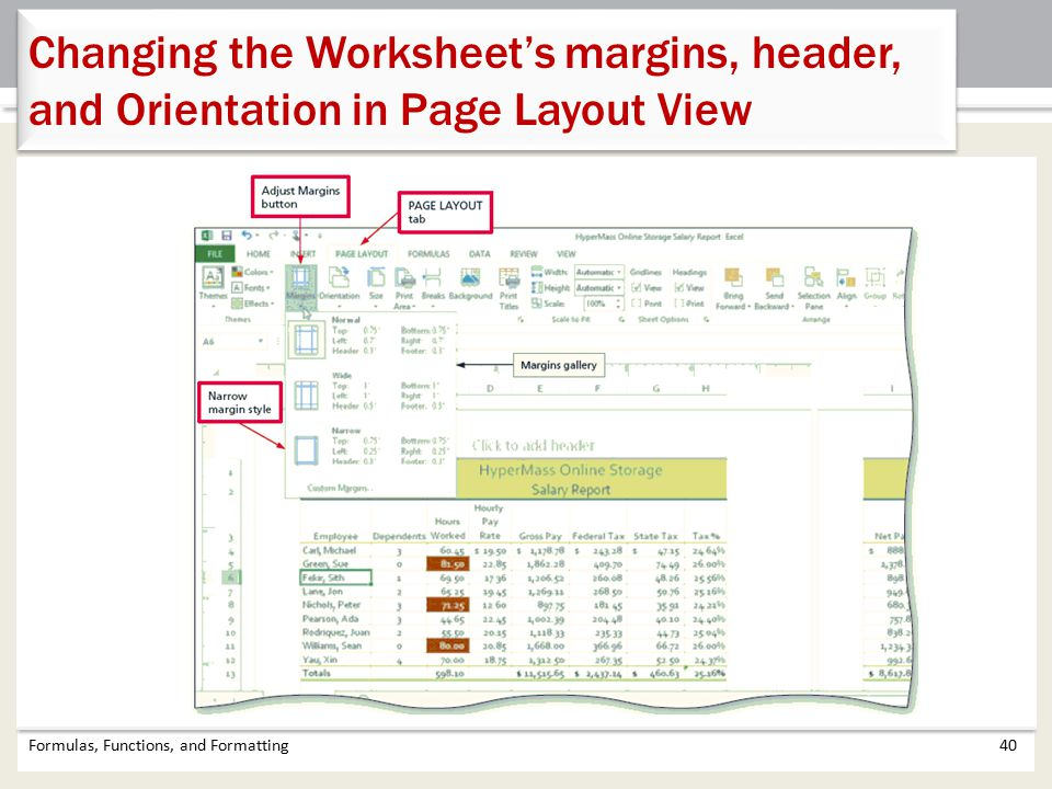 Changing the Worksheet's margins, header, and Orientation in Page Layout View