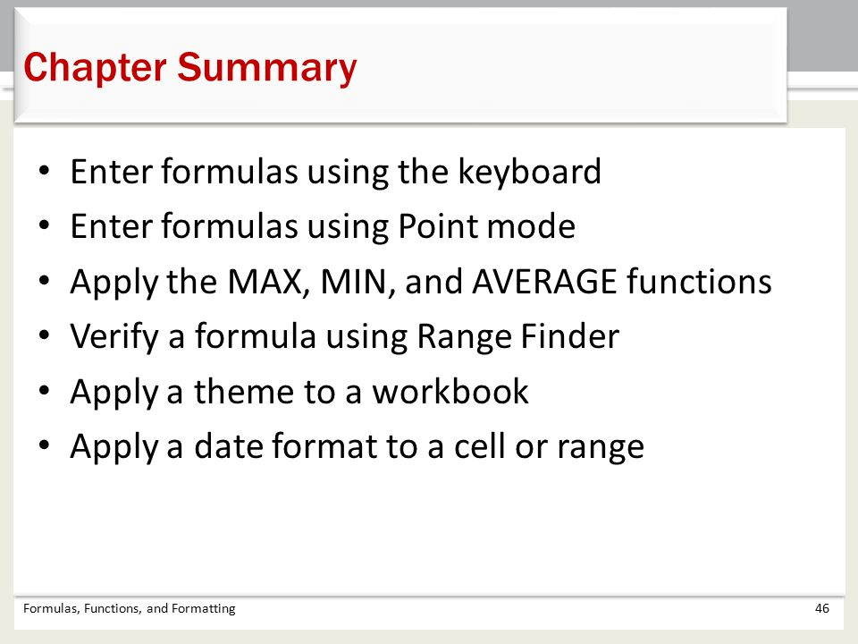 Chapter Summary Enter formulas using the keyboard