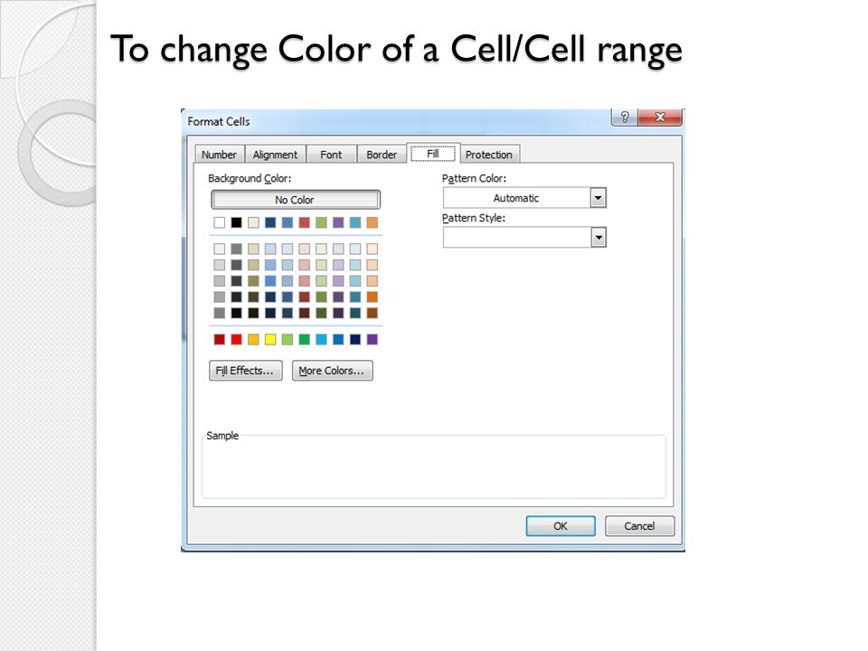 To change Color of a Cell/Cell range