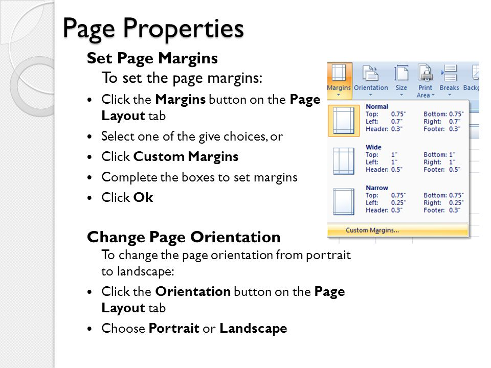 Page Properties Set Page Margins To set the page margins: