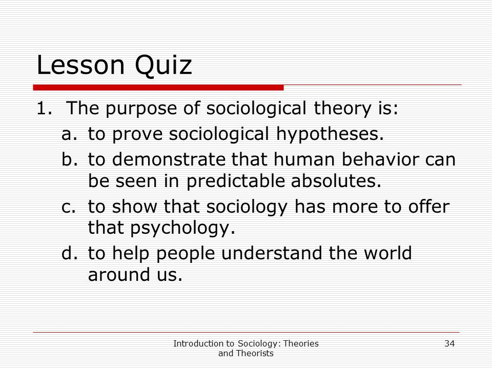 what is the purpose of sociological theory