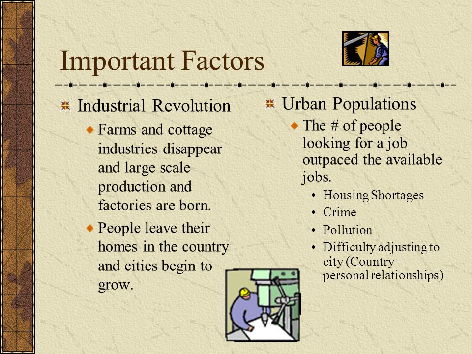Important Factors Industrial Revolution Urban Populations