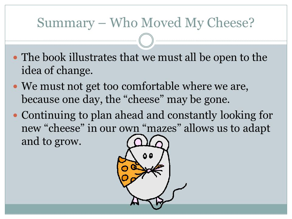 summary of who moved my cheese story
