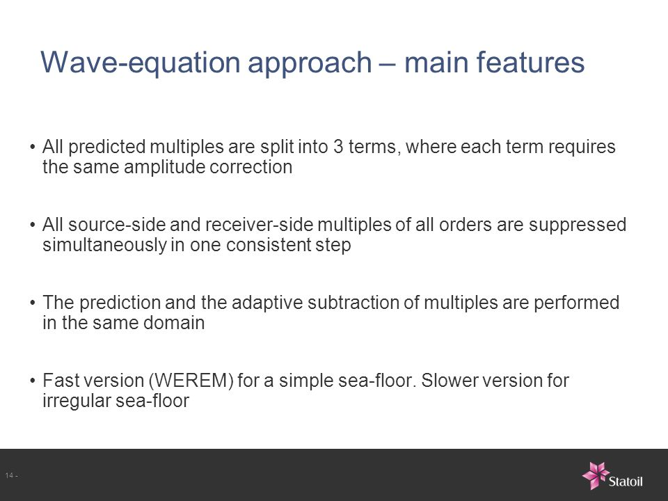 Wave-equation approach – main features