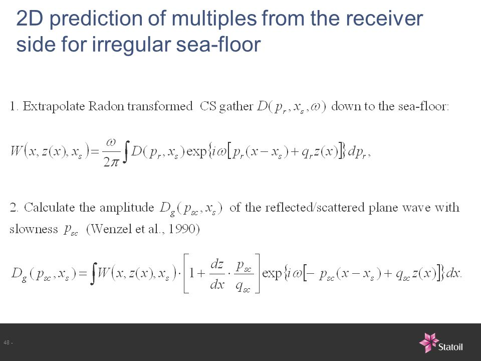 2D prediction of multiples from the receiver side for irregular sea-floor