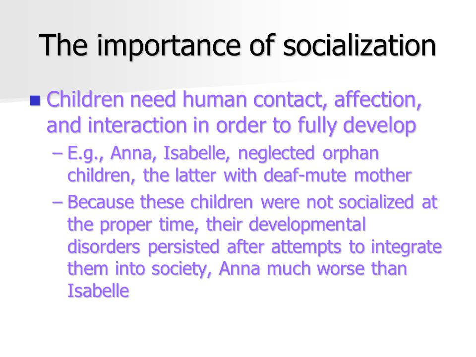 important of socialization
