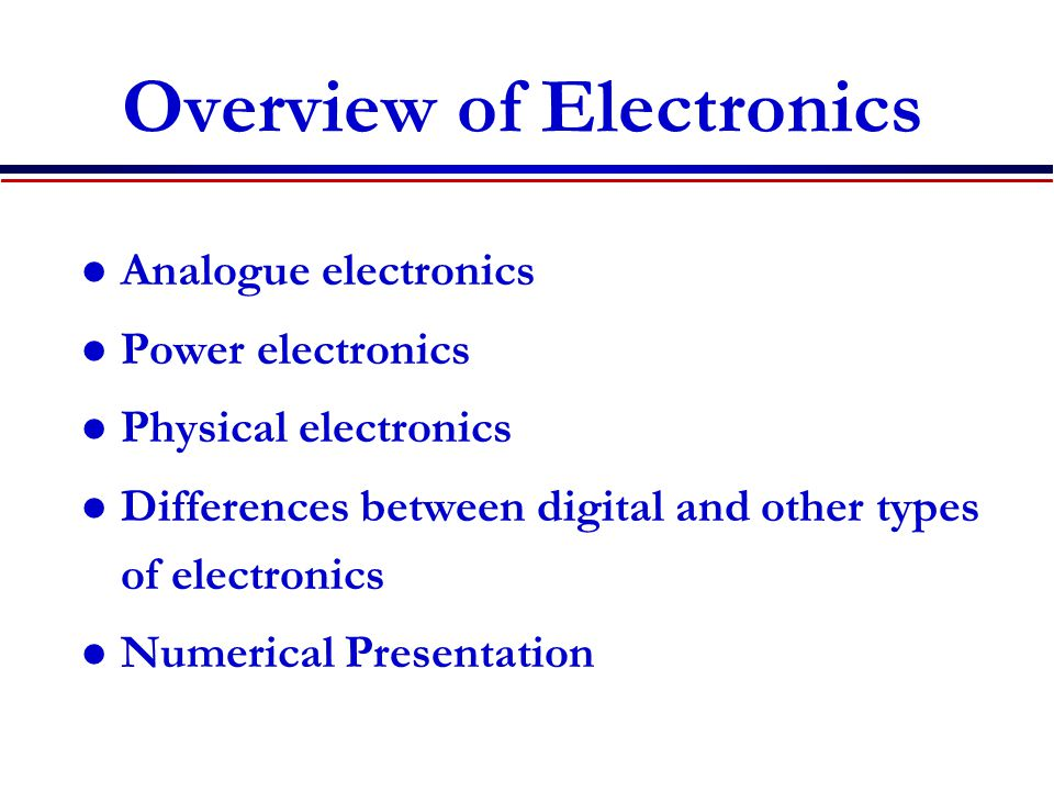 Overview of Electronics
