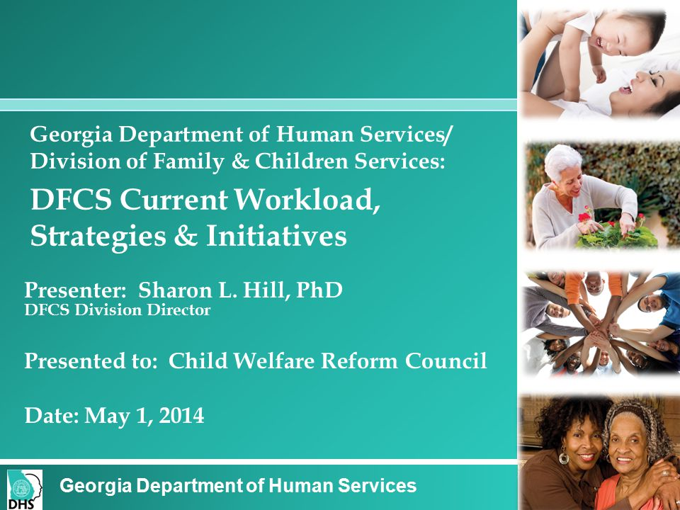 Agency Overview Georgia Department of Human Services: