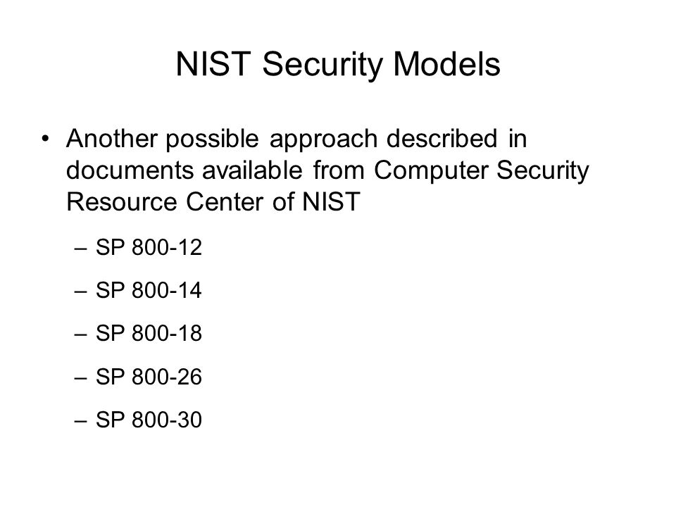 Information security blueprint ppt download nist security models another possible approach described in documents available from computer security resource center of malvernweather Image collections
