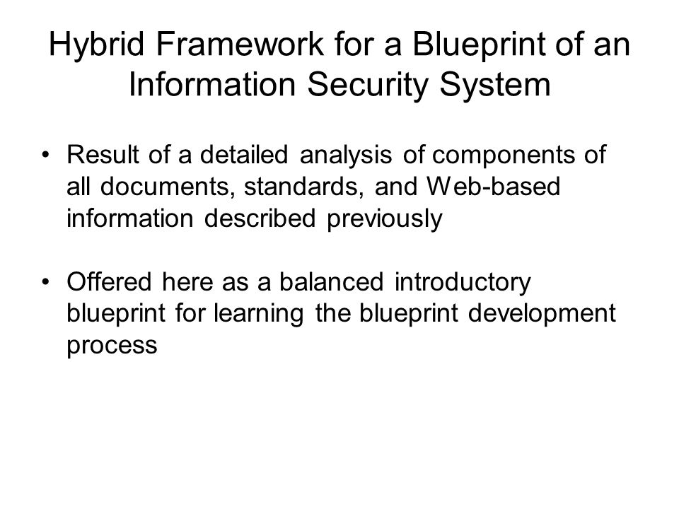 Information security blueprint ppt download hybrid framework for a blueprint of an information security system malvernweather Gallery