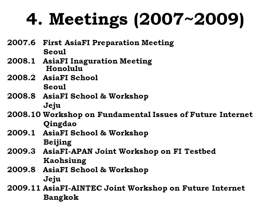 4. Meetings (2007~2009)