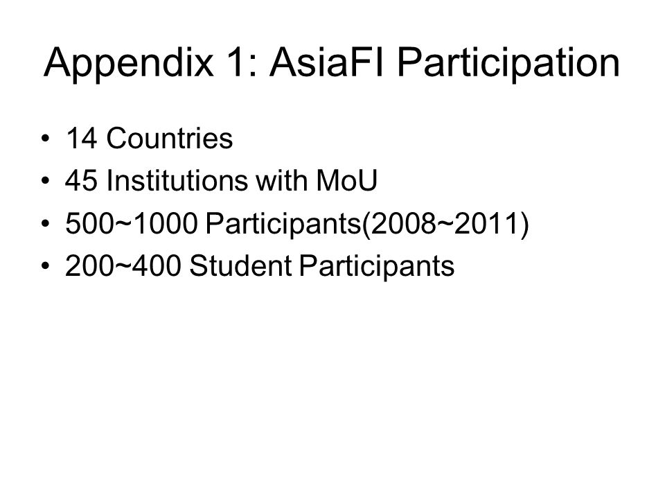 Appendix 1: AsiaFI Participation