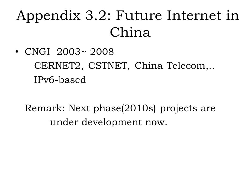 Appendix 3.2: Future Internet in China