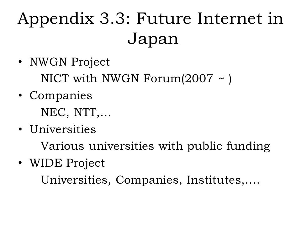 Appendix 3.3: Future Internet in Japan