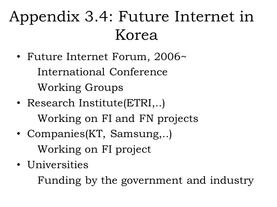 Appendix 3.4: Future Internet in Korea
