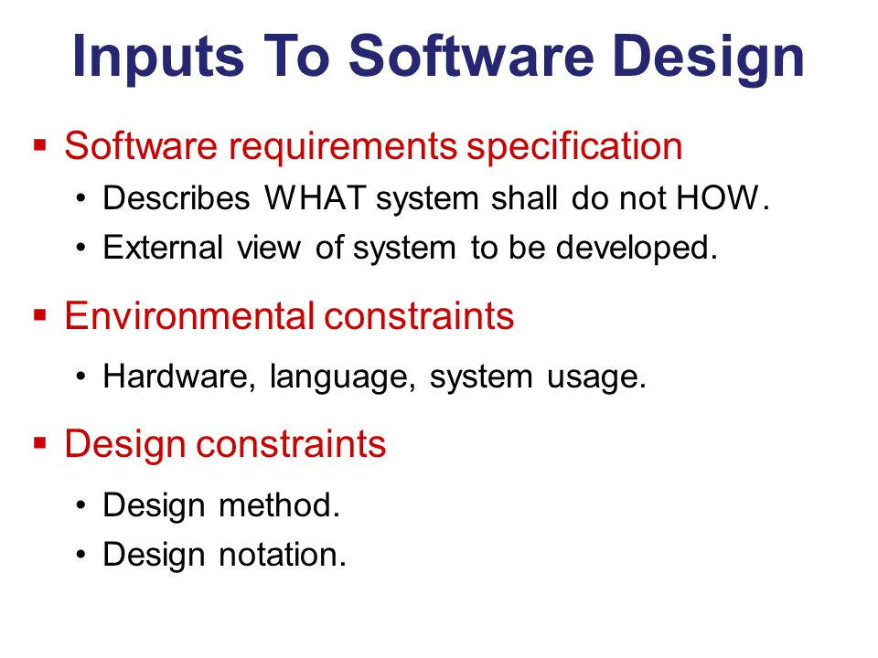 Inputs To Software Design
