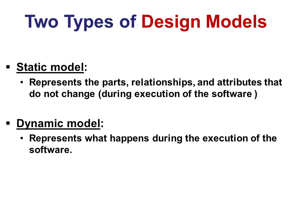 Two Types of Design Models